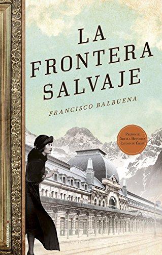 La frontera salvaje (Novela Historica (roca))