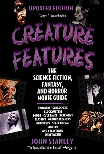 Compare Textbook Prices for Creature Features: The Science Fiction, Fantasy, and Horror Movie Guide Updated ed. Edition ISBN 9780425175170 by Stanley, John