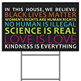 We Believe Lawn Sign, Black Lives Matter Human Rights Science Love Kindness Anti-Racism BL...