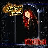 Autumn Woods: Wild At Heart (Audio CD)