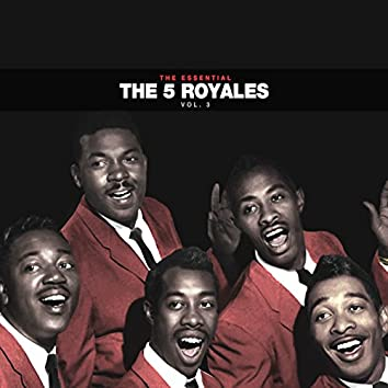 The Essential 5 Royales Vol 3