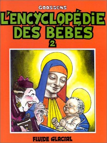 L'Encyclopédie des bébés - Tome 02