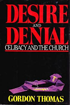 Desire and Denial: Celibacy and the Church 0316840971 Book Cover