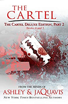 The Cartel Deluxe Edition Part 2  Books 4 and 5