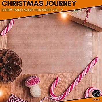 Christmas Journey - Sleepy Piano Music For Night, Vol. 2