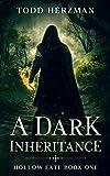 A Dark Inheritance (Hollow Fate Book 1)