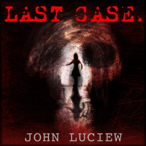 Last Case audiobook cover art