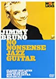 Jimmy Bruno - No Nonsense Jazz Guitar [Import anglais]