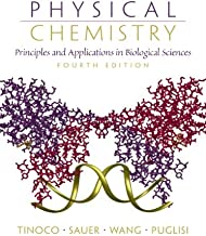 Physical Chemistry: Principles and Applications in Biological Sciences (4th Edition)