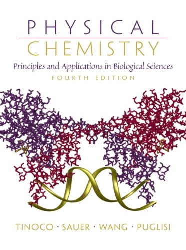 Physical Chemistry: Principles and Applications in...