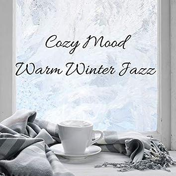 Cozy Mood: Warm Winter Jazz - Jazz Music for Relaxation & Instrumental Background Music