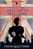 Discrete Madame