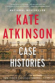 Case Histories: A Novel (Jackson Brodie Book 1) by [Kate Atkinson]