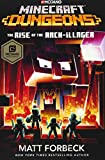 Minecraft Dungeons. Rise Of The Arch-Illager: An Official Mi