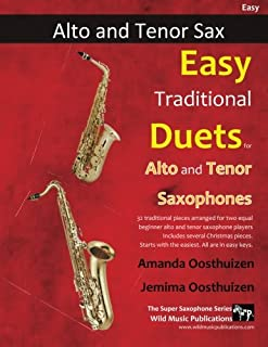 Easy Traditional Duets for Alto and Tenor Saxophones: 32 traditional melodies from around the world arranged especially fo...