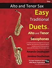 Easy Traditional Duets for Alto and Tenor Saxophones: 32 traditional melodies from around the world arranged especially for beginner saxophone players. All are in easy keys.