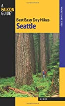 Best Easy Day Hikes Seattle (Best Easy Day Hikes Series)