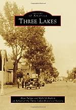 Three Lakes (Images of America (Arcadia Publishing)) by Tulppo, Alan, McMahon, Kyle, Three Lakes Historical Society (2014) Paperback
