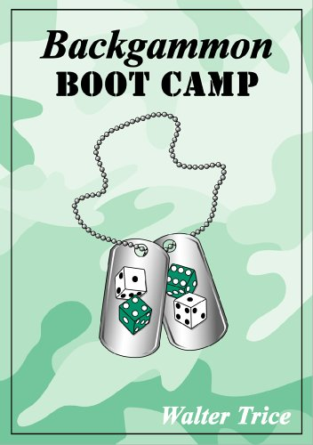 Compare Textbook Prices for Backgammon Boot Camp Paperback Edition ISBN 9780943292328 by Walter Trice