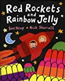 Red Rockets and Rainbow Jelly (Viking Kestrel picture books)