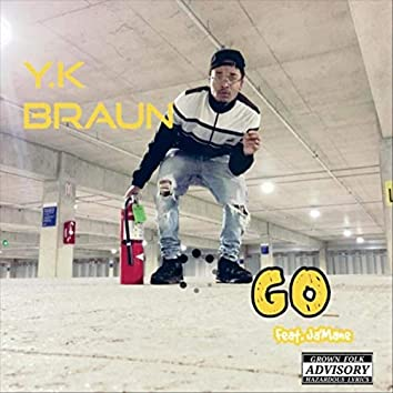 Go (feat. Ja'Mane)