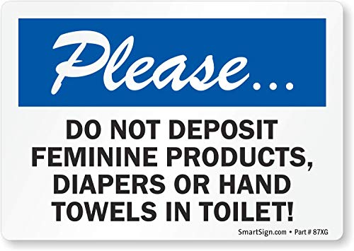 SmartSign Please Do Not Deposit Feminine Products, Diapers Or Hand Towels In Toilet Label | 3.5 x 5 Laminated Vinyl