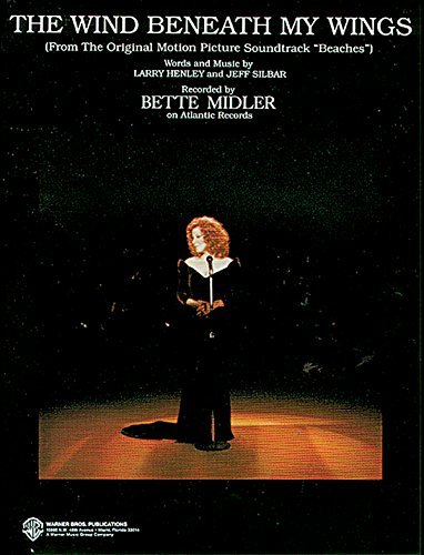 The Wind Beneath My Wings (from Beaches): Piano/Vocal/Chords (B-flat) (Sheet) by Bette Midler (1989-04-01)