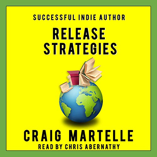 Couverture de Release Strategies: Plan Your Self-Publishing Schedule for Maximum Benefit