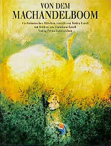 Von dem Machandelboom: Ein niederdeutsches Märchen aus den Kinder- und Hausmärchen der Brüder Grimm, aufgeschrieben von Philipp Otto Runge