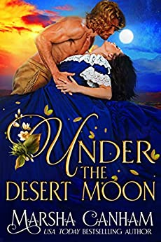 Under the Desert Moon (Renegades & Rogues) by [Marsha Canham]
