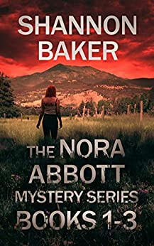 The Nora Abbott Mystery Series Books 1-3: Height of Deception, Skies of Fire, Canyon of Lies by [Shannon Baker]