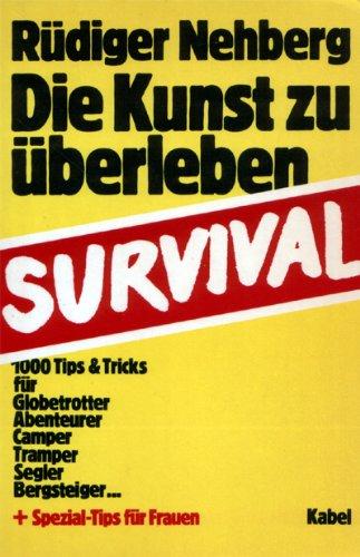 Die Kunst zu überleben - Survival