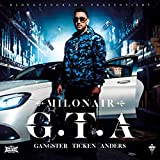 G.T.A. (GANGSTER TICKEN ANDERS) [Explicit]