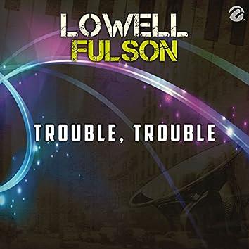 Trouble, Trouble - Single