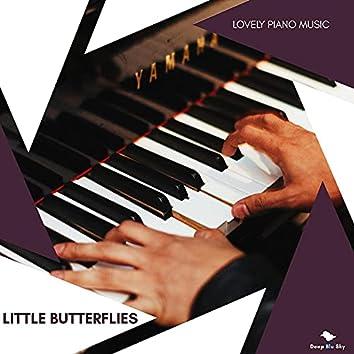 Little Butterflies - Lovely Piano Music