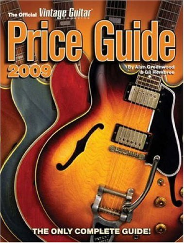 2009 Official Vintage Guitar Magazine Price Guide: The Only Complete Guide!