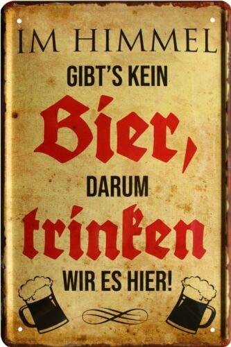 En el Cielo no Hay Cerveza. Cartel de Chapa con Texto en alemán para Beber, 20 x 30 cm, 840