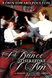 I Dance Therefore I Am: A Memoir of Scotland, America and Dancing