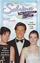 Prom Time (Sabrina, the Teenage Witch S.)