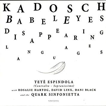 Babeleyes (feat. Tetê Espindola, The Quark Sinfonietta, Rosalie Hartog, David Linx, Dani Black) [Disappearing Languages]