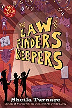 The Law of Finders Keepers (Mo & Dale Mysteries) by [Sheila Turnage]