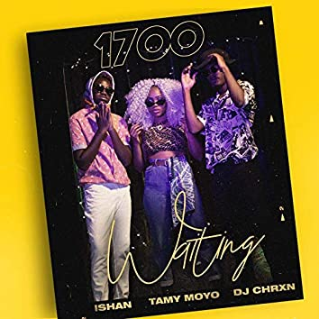 1700 Waiting (Radio Edit)