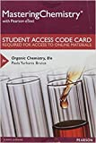 Mastering Chemistry with Pearson eText -- Standalone Access Card -- for Organic Chemistry (8th Edition)