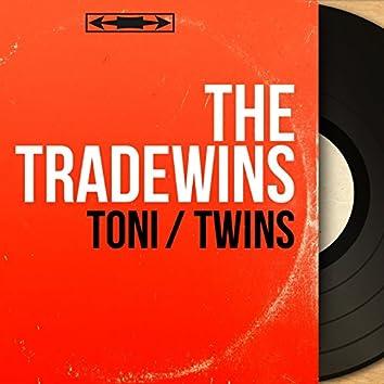 Toni / Twins (Mono Version)