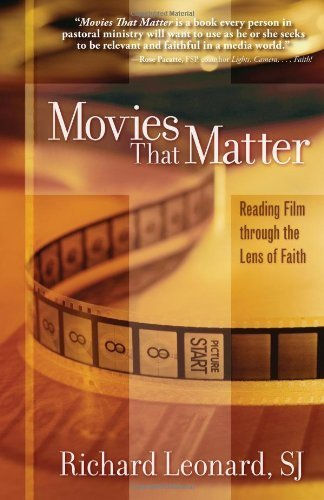 Movies That Matter: Reading Film through the Lens of Faith