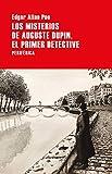 Los misterios de Auguste Dupin, el primer detective (Largo Recorrido nº 153)