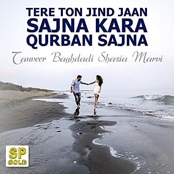 Tere Ton Jind Jaan Sajna Kara Qurban Sajna - Single