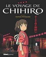 Le voyage de Chihiro - Album du film - Studio Ghibli de Hayao Miyazaki