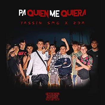 Pa´ Quien Me Quiera. (feat. ZDA)