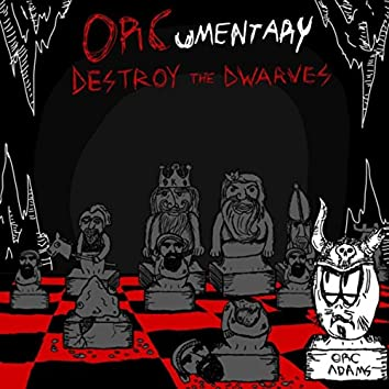 Destroy the Dwarves